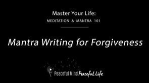 Mantra Writing For Forgiveness