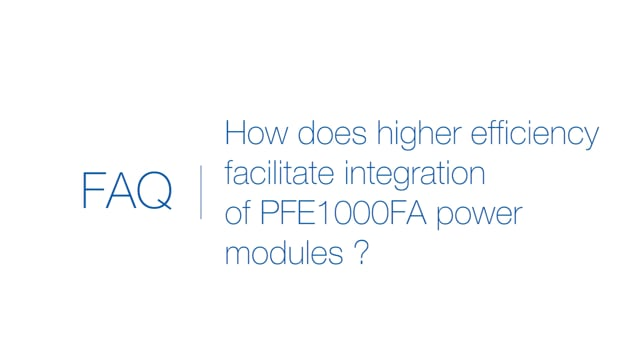 How does higher efficiency facilitate integration of PFE1000-FA power modules?