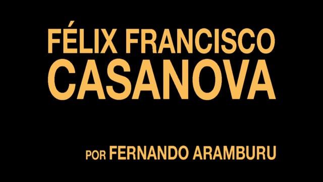 Fernando Aramburu recomienda a Félix Francisco Casanova