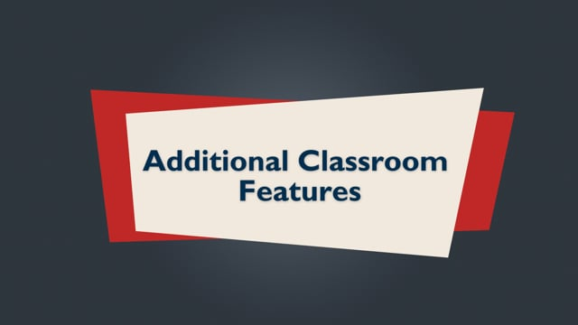 Brightspace Orientation 16_Additional Classroom Features