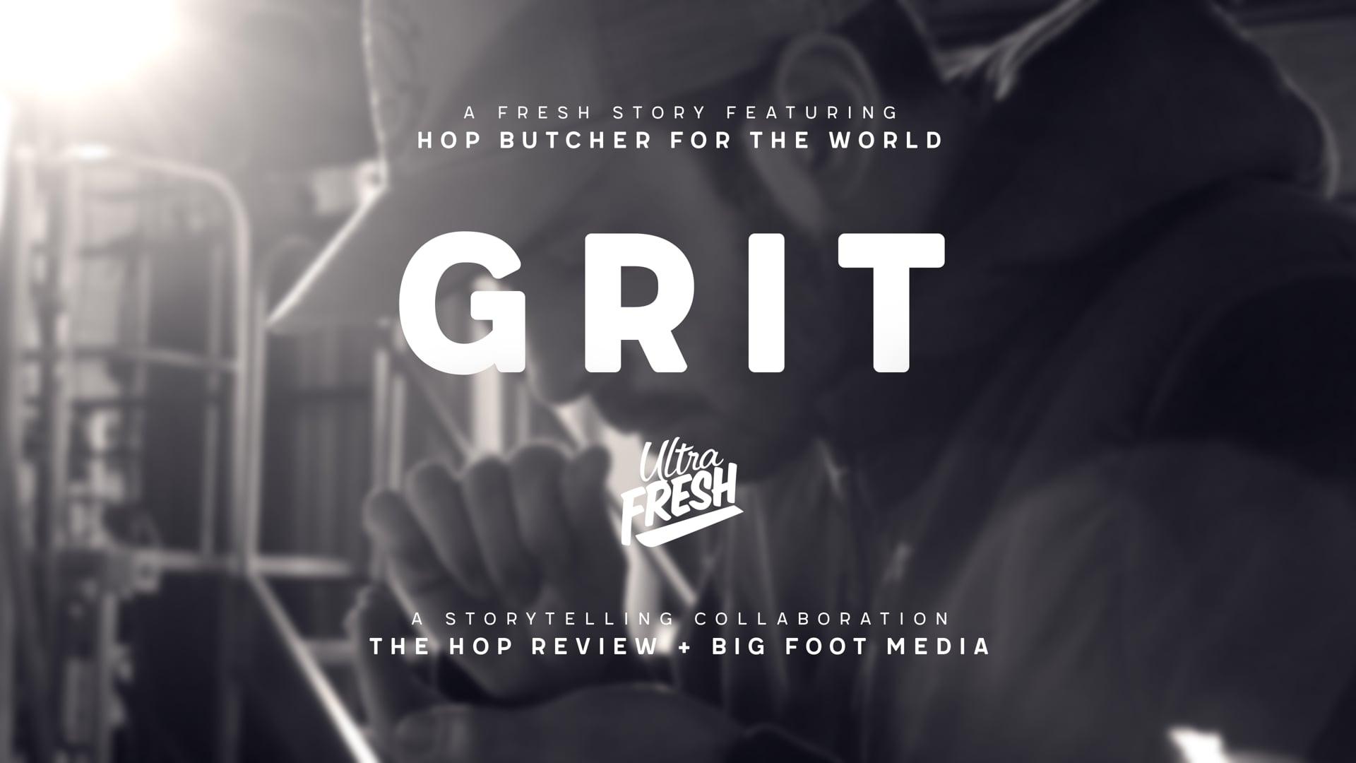 GRIT | Ultra Fresh Stories
