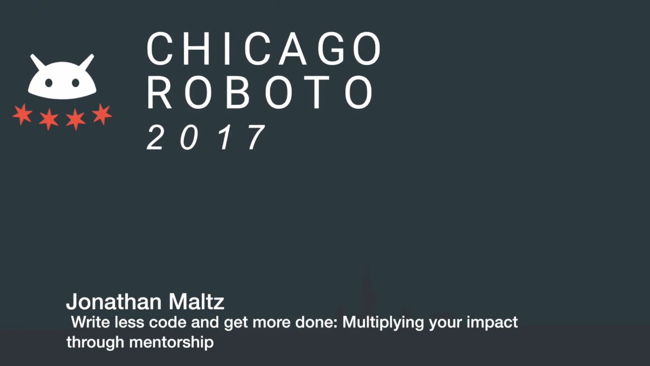 Jonathan Maltz - Write less code and get more done: Multiplying your impact through mentorship