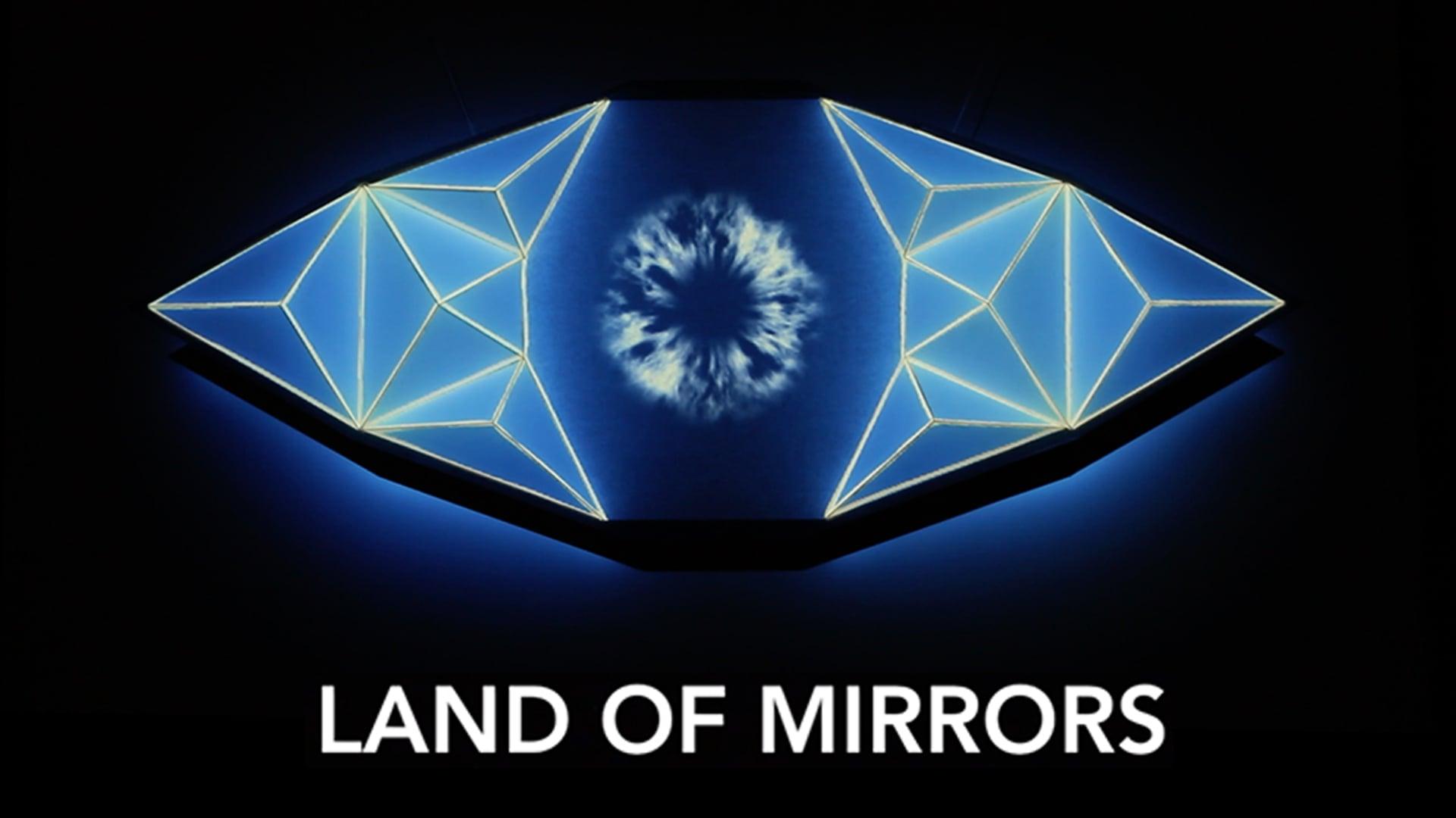 Land Of Mirrors