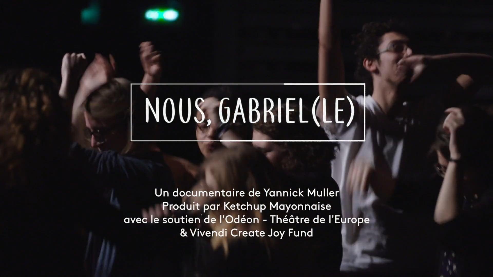 NOUS GABRIEL(LE) - TEASER