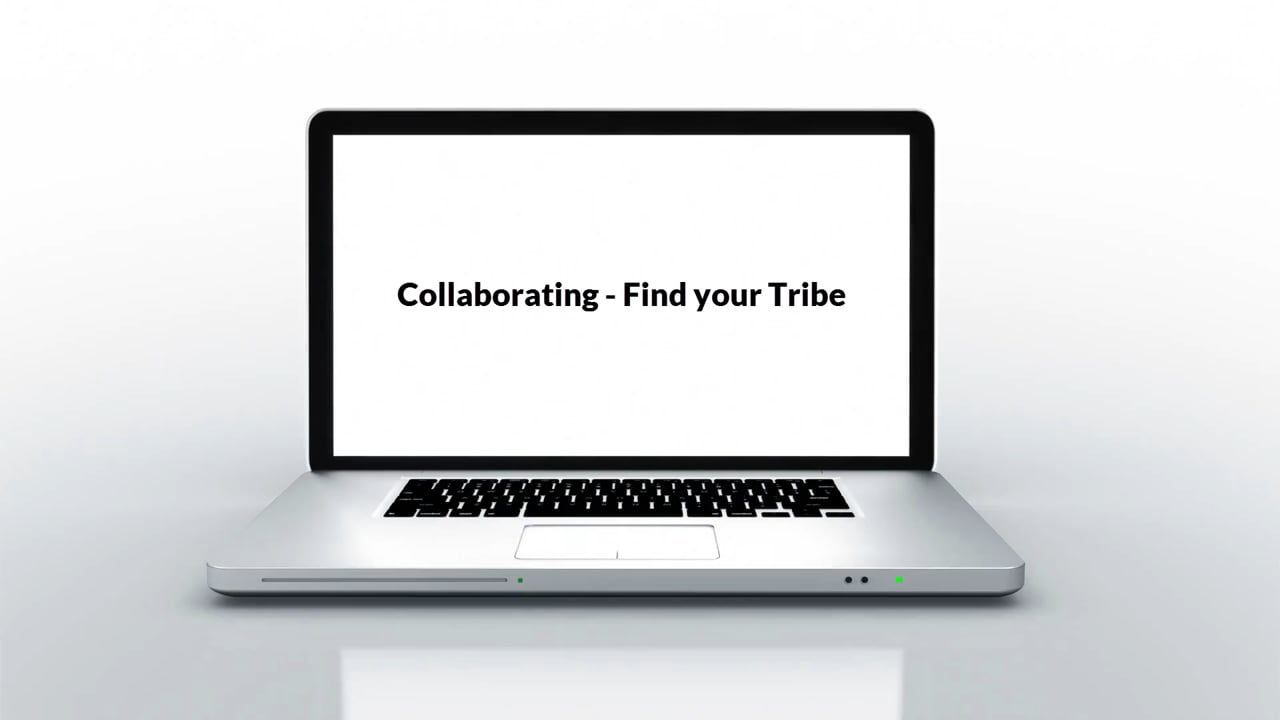Collaboration - Find your Tribe - Edufolios