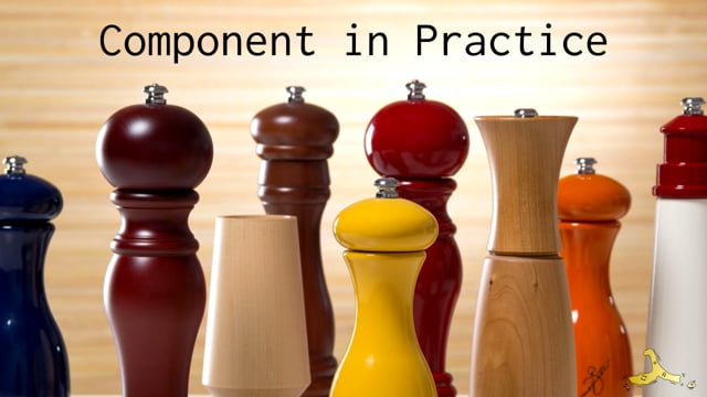 31. Component in Practice