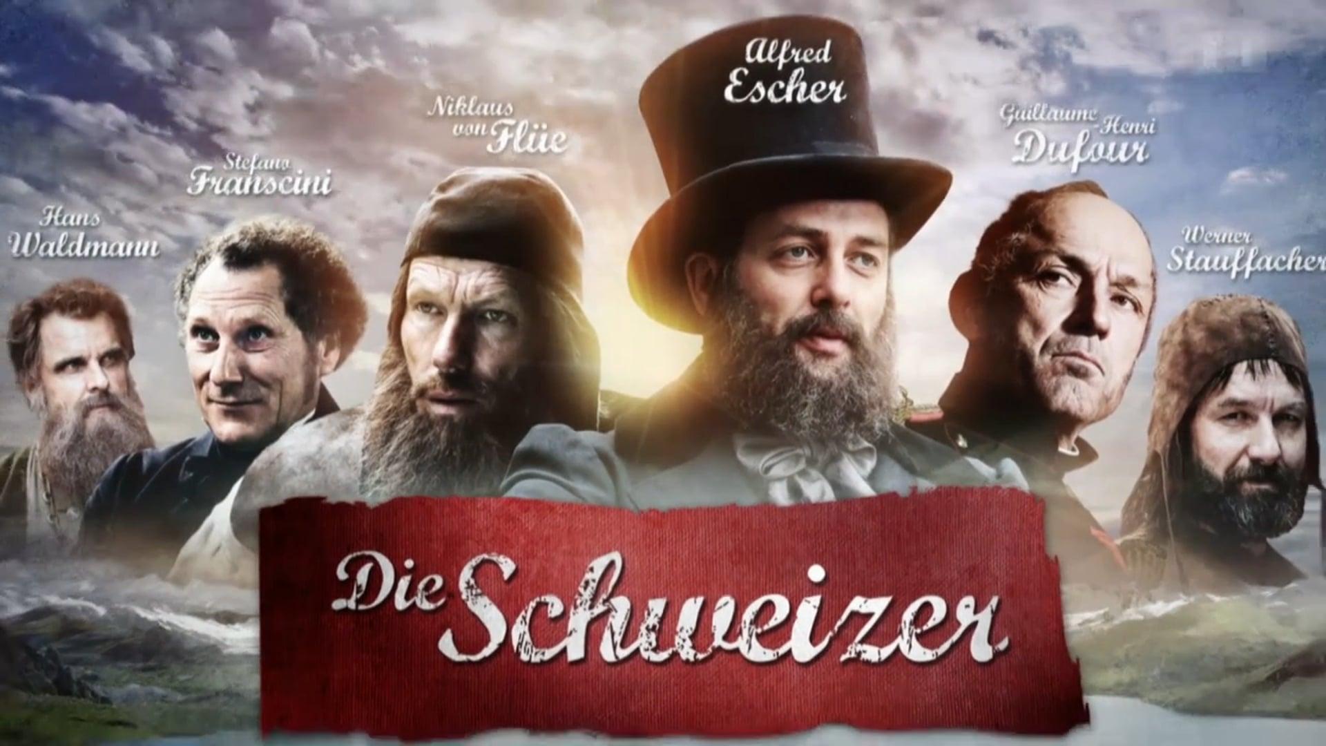 Die Schweizer: Werner Stauffacher, Alfred Escher