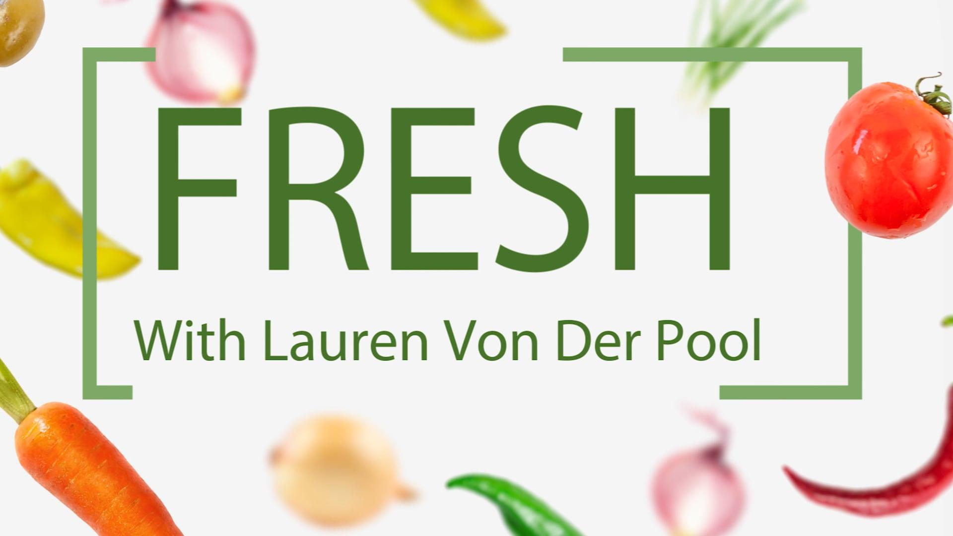 Fresh - With Lauren Von Der Pool