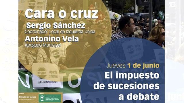 «Cara o cruz». Debate entre Sergio Sánchez, coordinador local de Izquierda Unida y Antonino Vela, Asesor jurídico del Ayto.