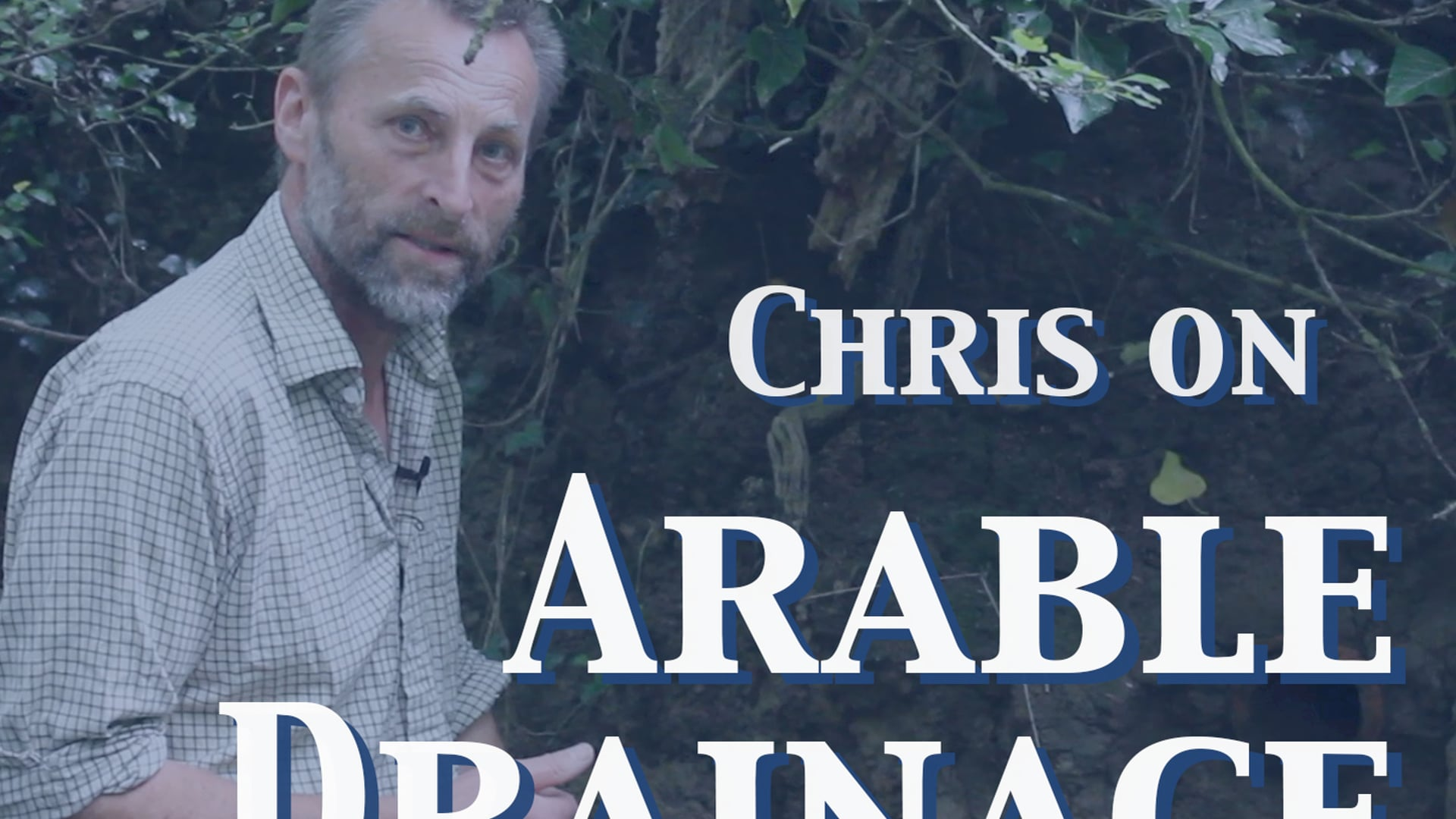 Chris on Arable Drainage