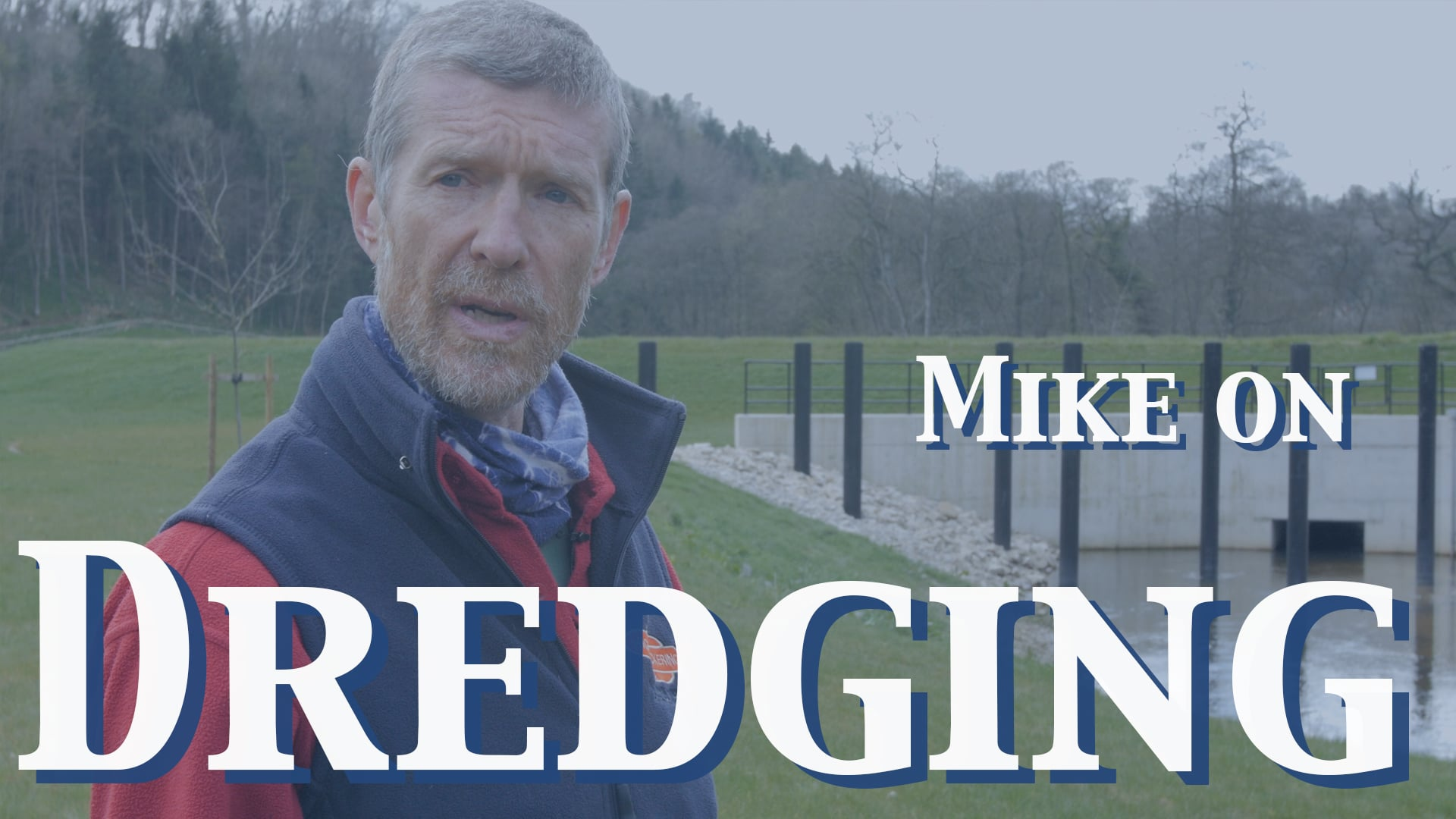 Mike On Dredging