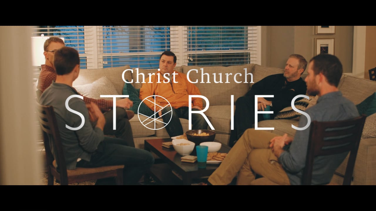 Christ Church Stories: Father's Day Edition