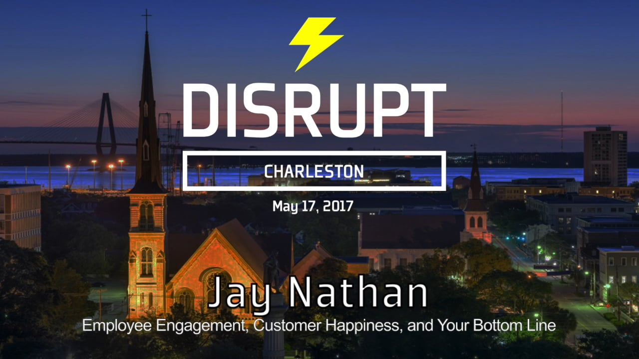 The Link Between Employee Engagement, Customer Happiness & Your Bottom Line | Jay Nathan | DisruptHR Talks