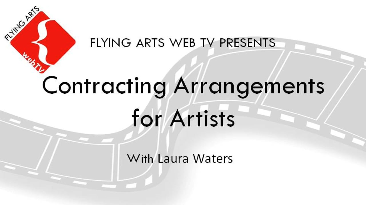 Contracting Arrangements for Artists with Laura Waters
