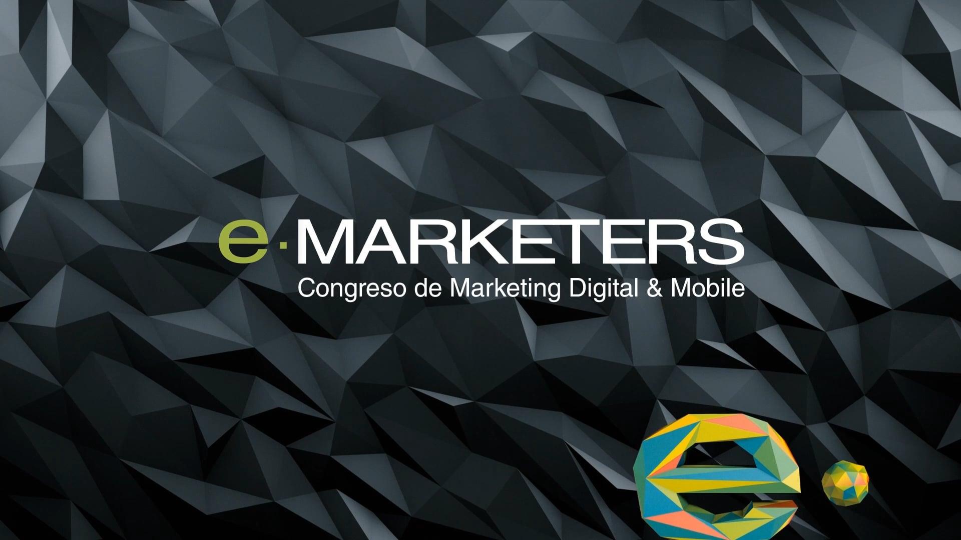 e.marketers   Congreso de Marketing Digital & Mobile