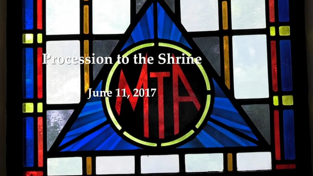 Procession to the Shrine - June 11, 2017