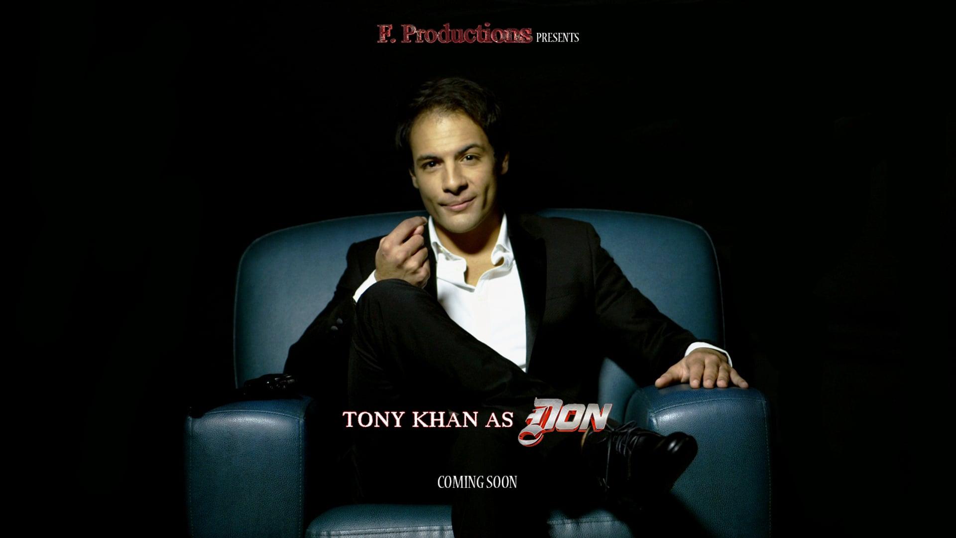 TONY KHAN as DON