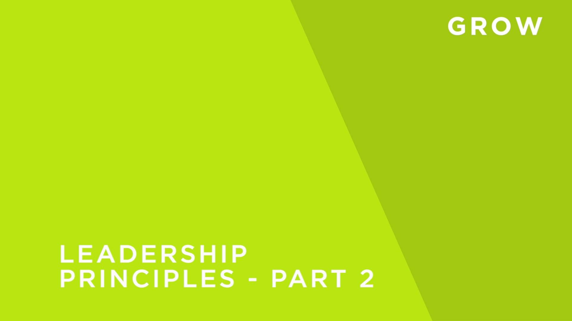 Leadership Principles - Part 2