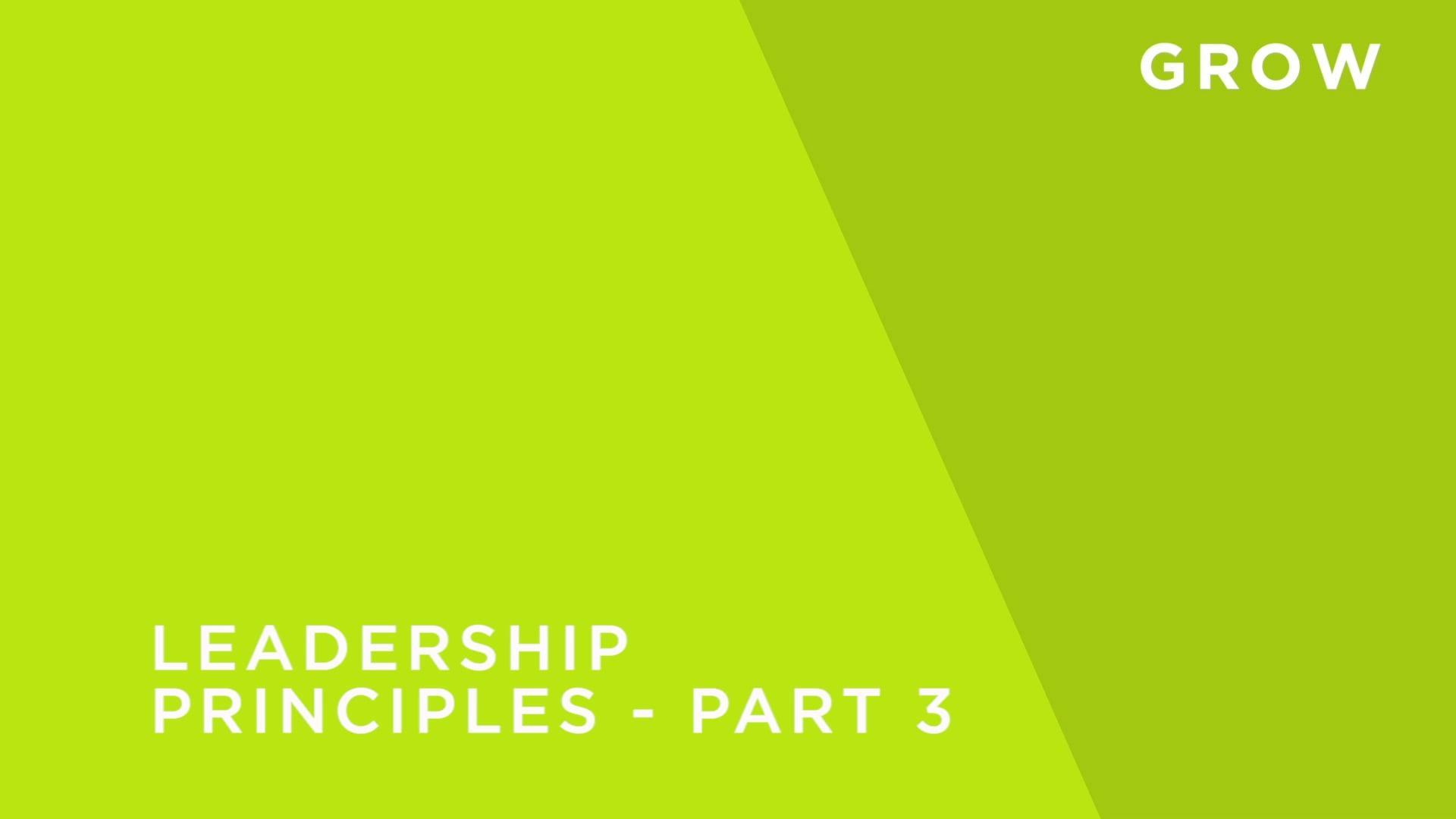 Leadership Principles - Part 3