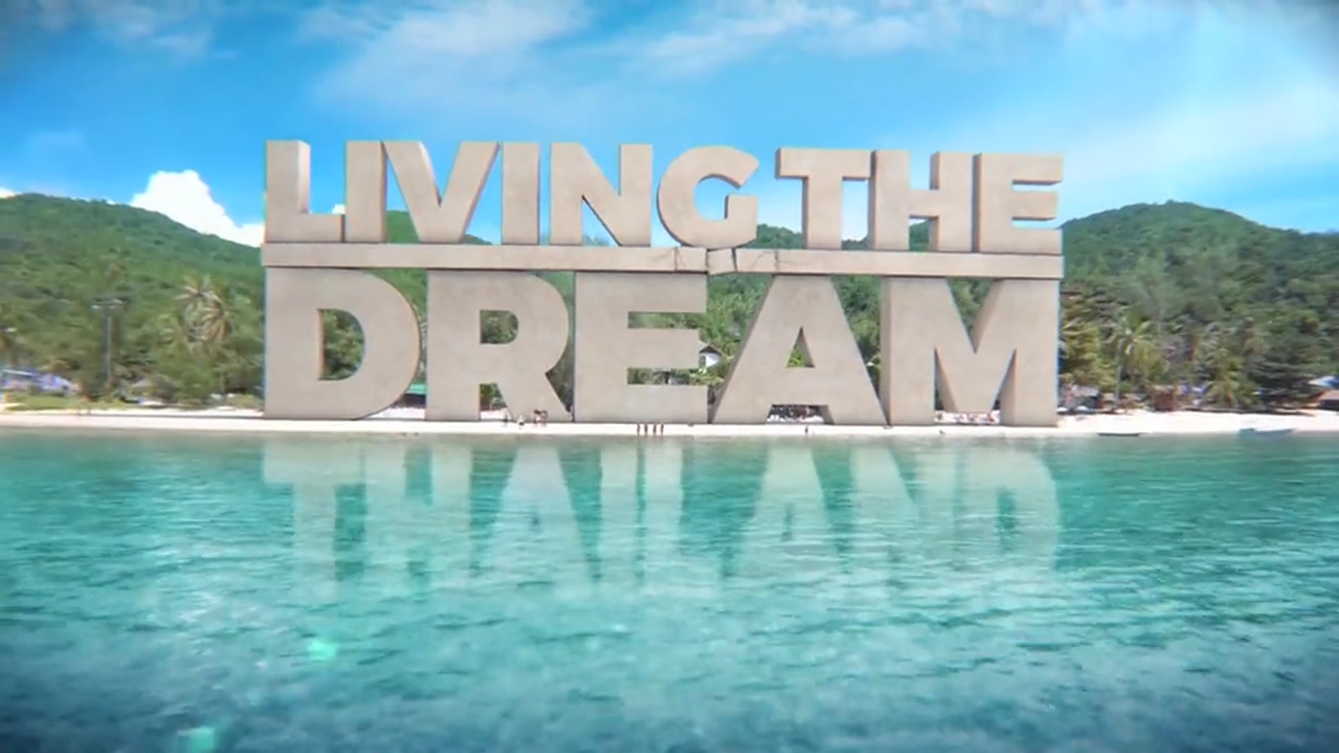Living The Dream | Thailand Sizzle Reel