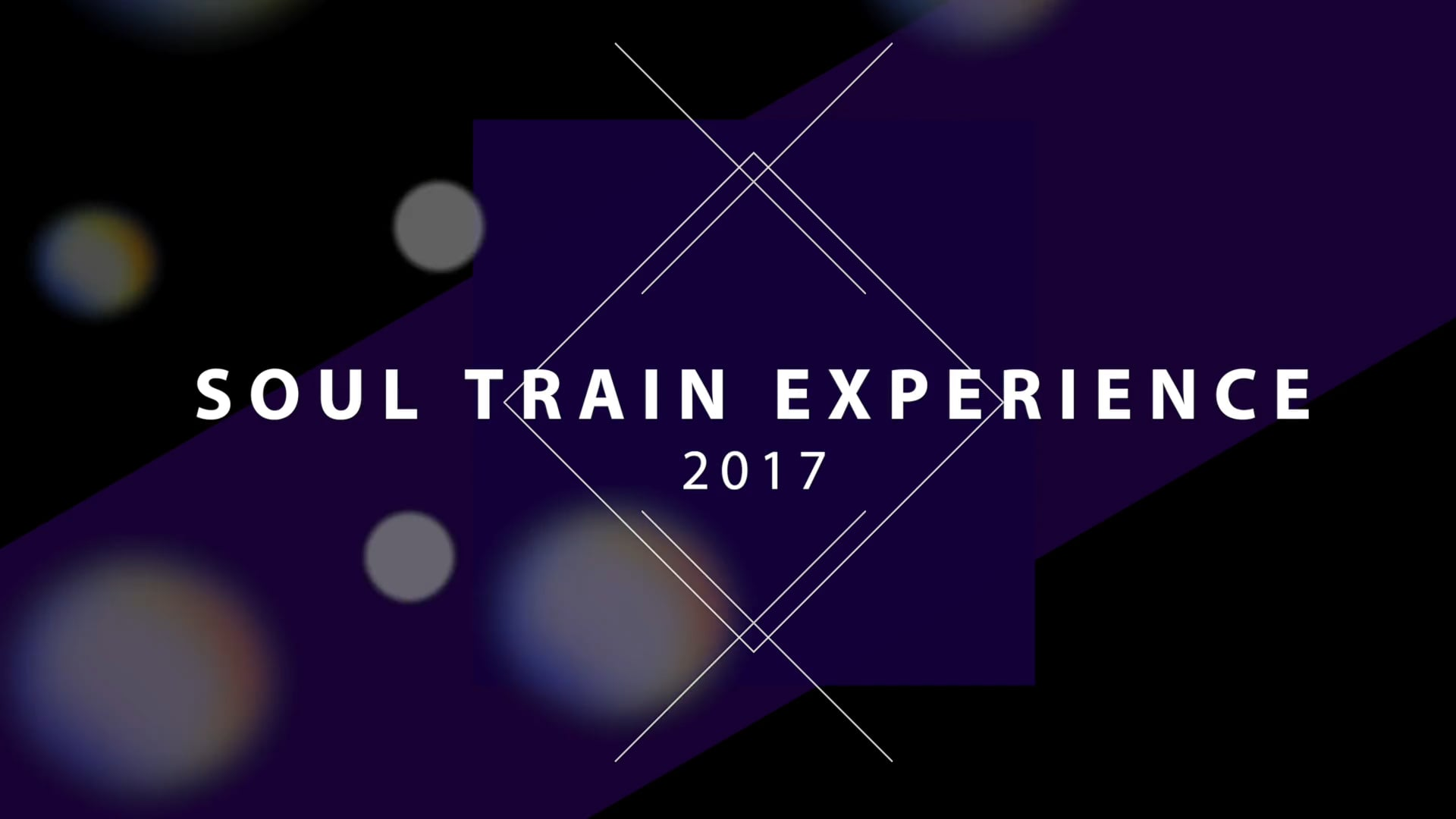 SOUL TRAIN EXPERIENCE 2017