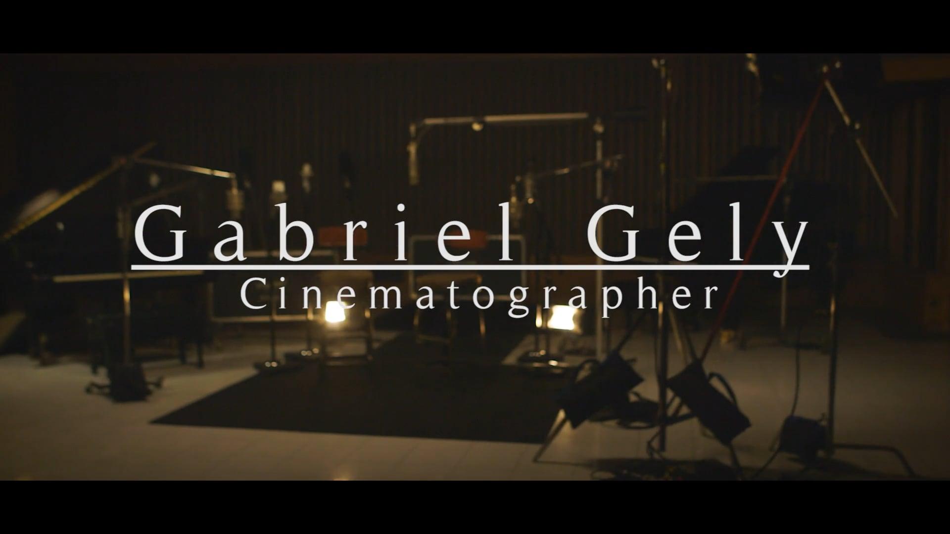 Gabriel Gely Cinematographer Reel