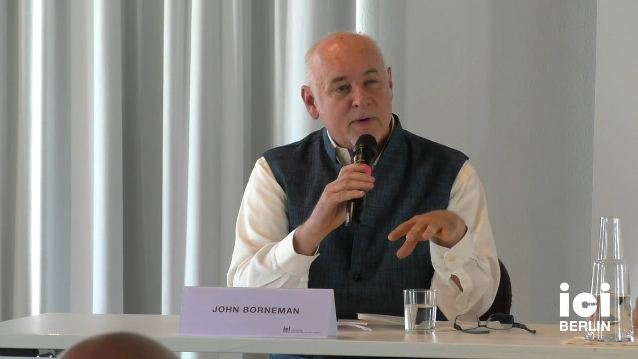 Introduction by John Borneman (Panel II)