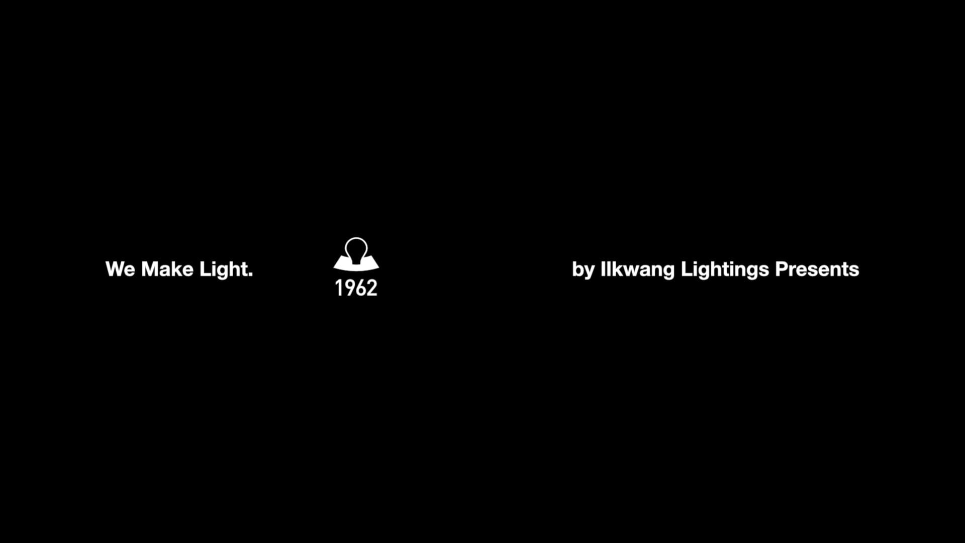 Ilkwang Lightings - We Make Light