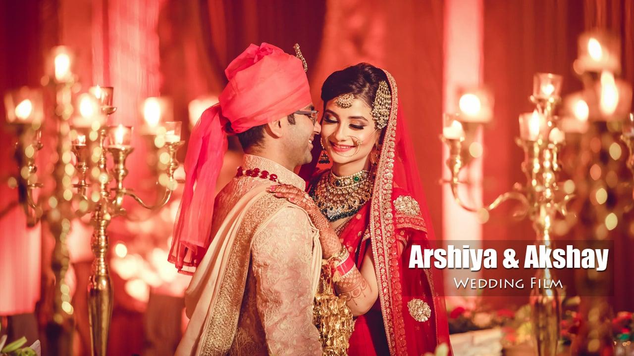 Arshiya & Akshay Wedding Highlight