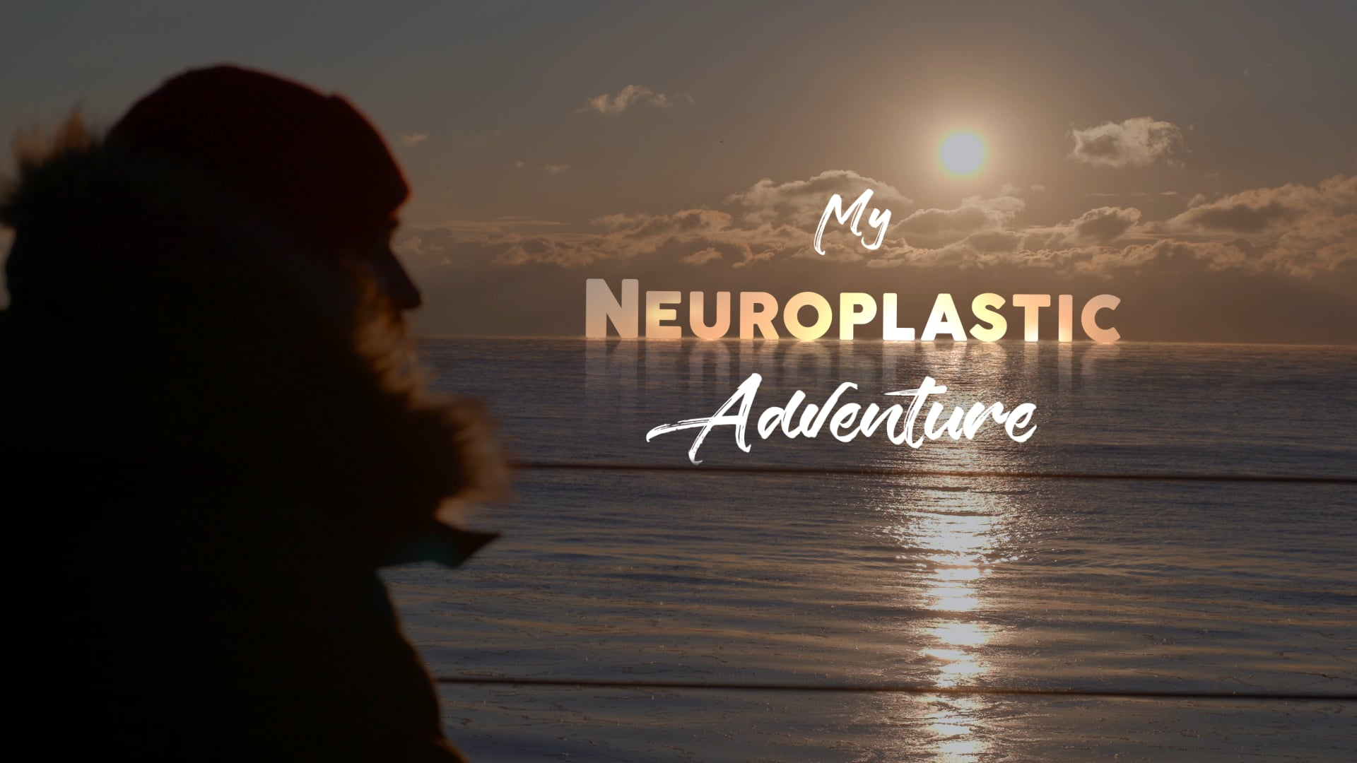 My Neuroplastic Adventure - Teaser