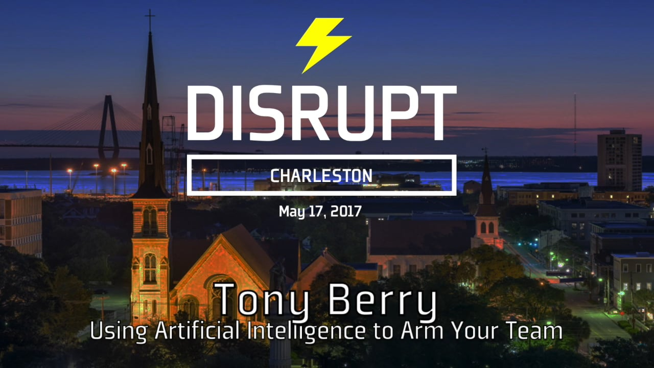 The Empowered Employee: Using Artificial Intelligence To Arm Your Team With Data & Insights | Tony Berry | DisruptHR Talks