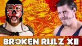 wXw Broken Rulz XII