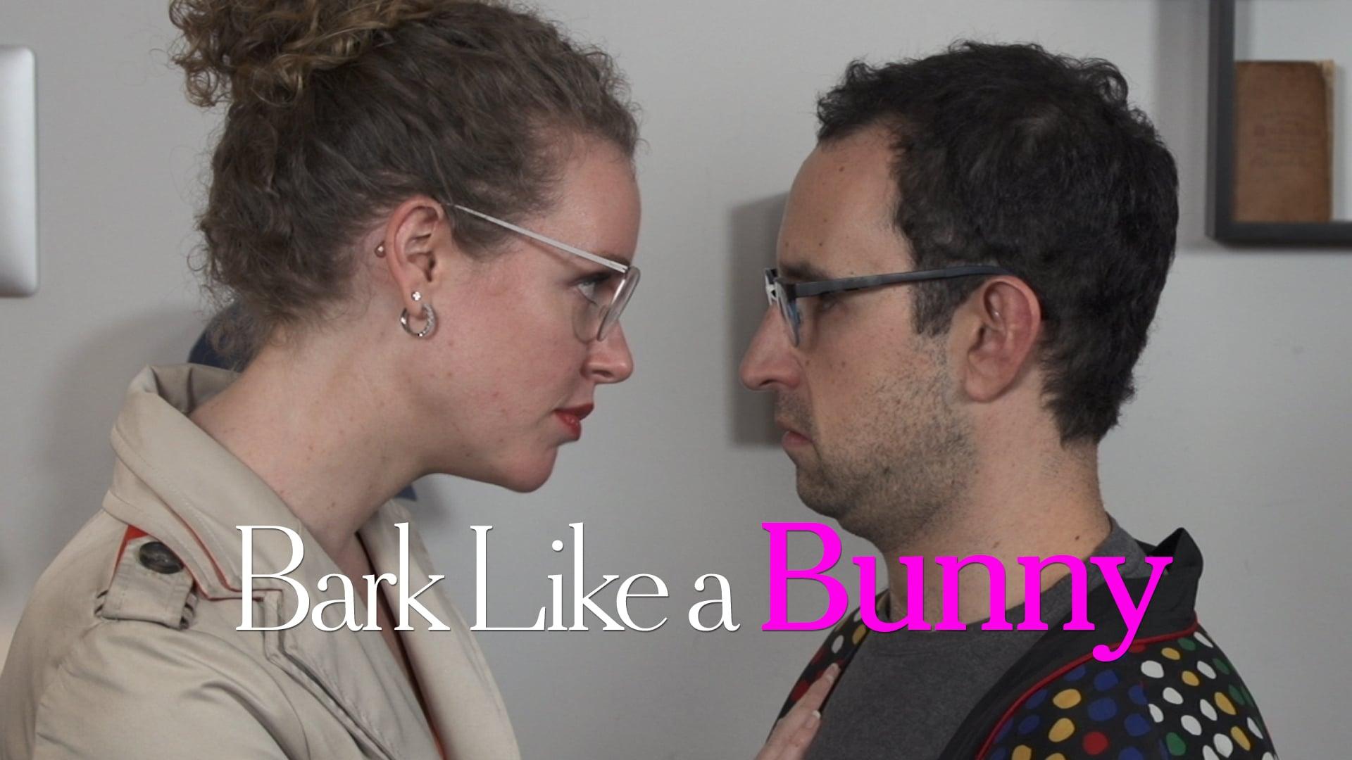 Bark Like a Bunny - Promo