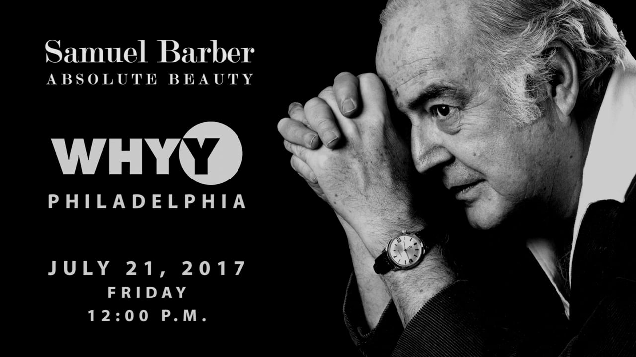 WHYY-TV Broadcast Promo (30 seconds) | Samuel Barber: Absolute Beauty