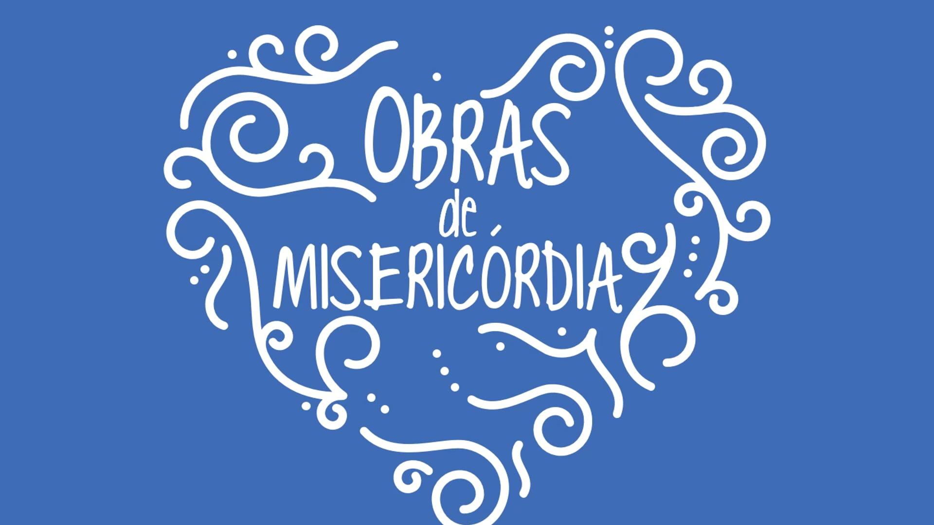 Obras de Misericórdia || Apresentação para Palestra