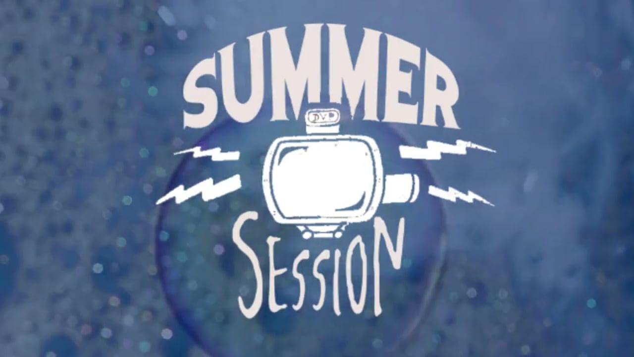 DVP SUMMER SESSION • GARAGECAMP