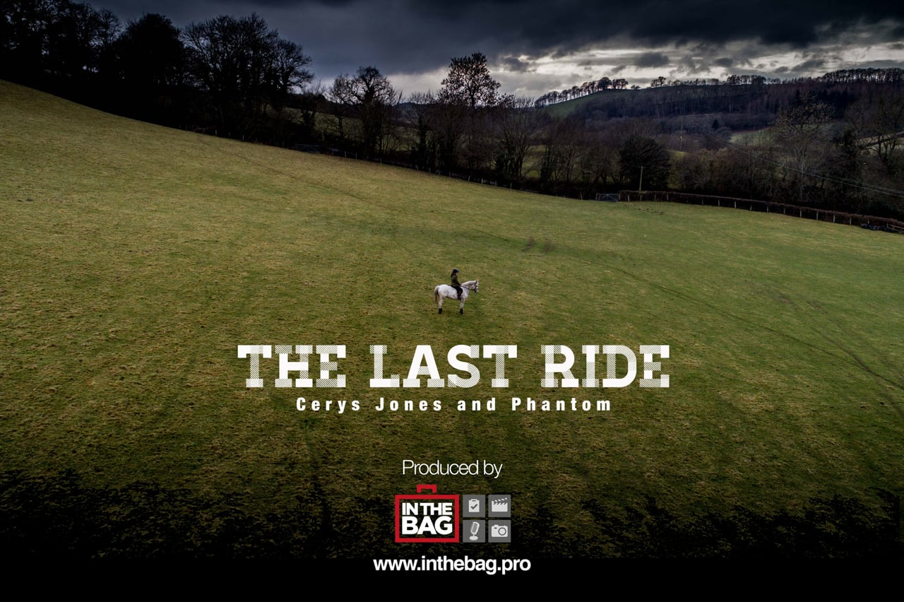 The Last Ride - Cerys Jones and Phantom