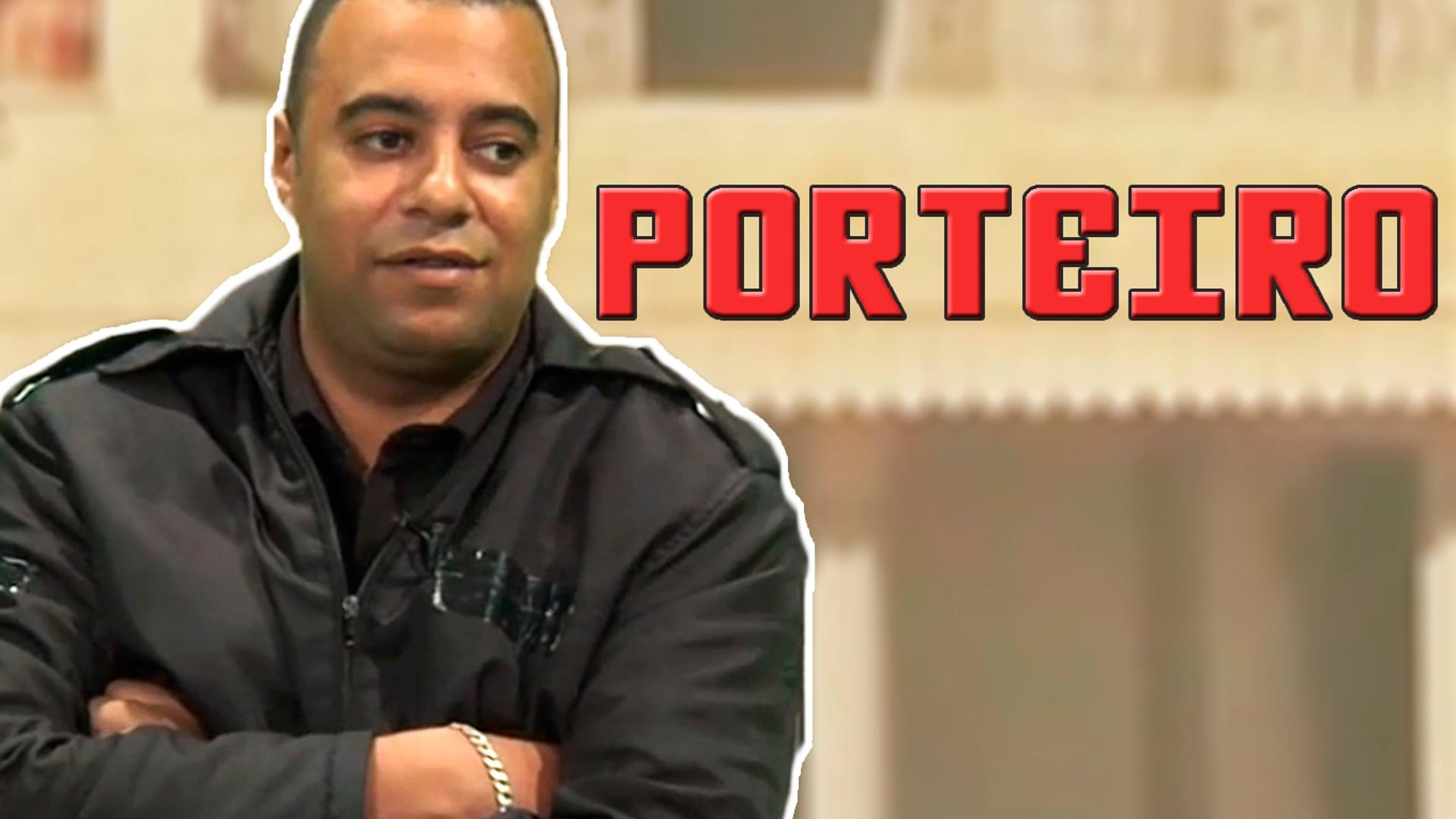O ÚLTIMO PROGRAMA DO MUNDO #3: Porteiro
