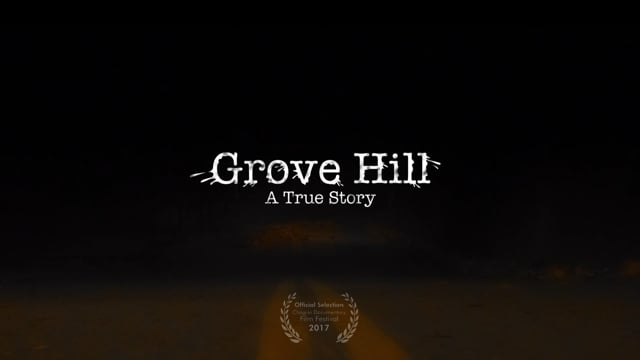 Grove Hill: A True Story - Trailer