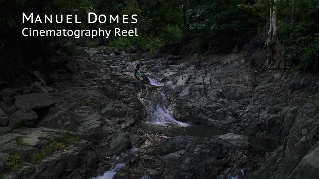Manuel Domes Cinematography Reel
