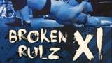 wXw Broken Rulz XI