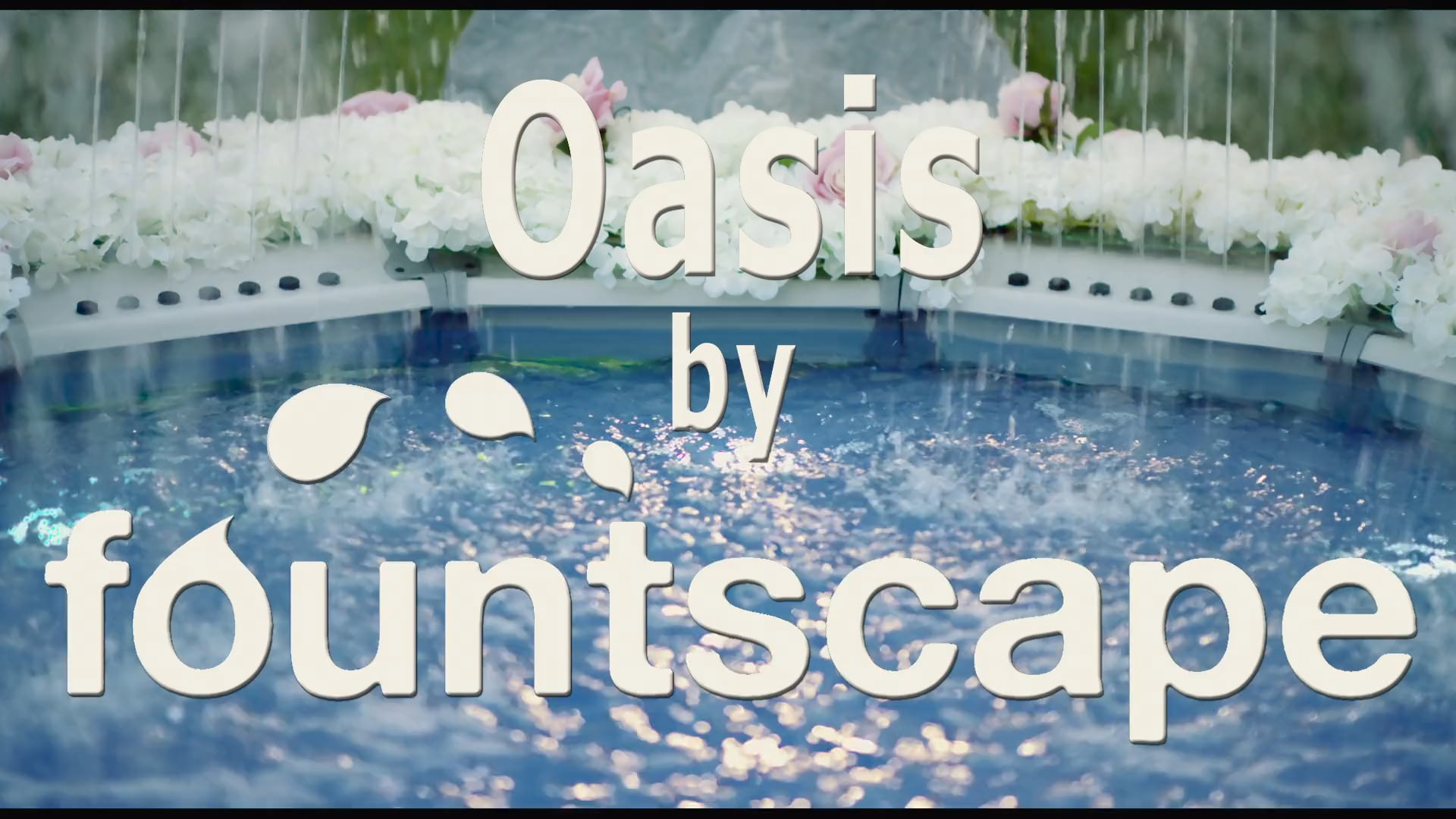 Brand Films :: Decorative Water Designs :: Oasis Fountain