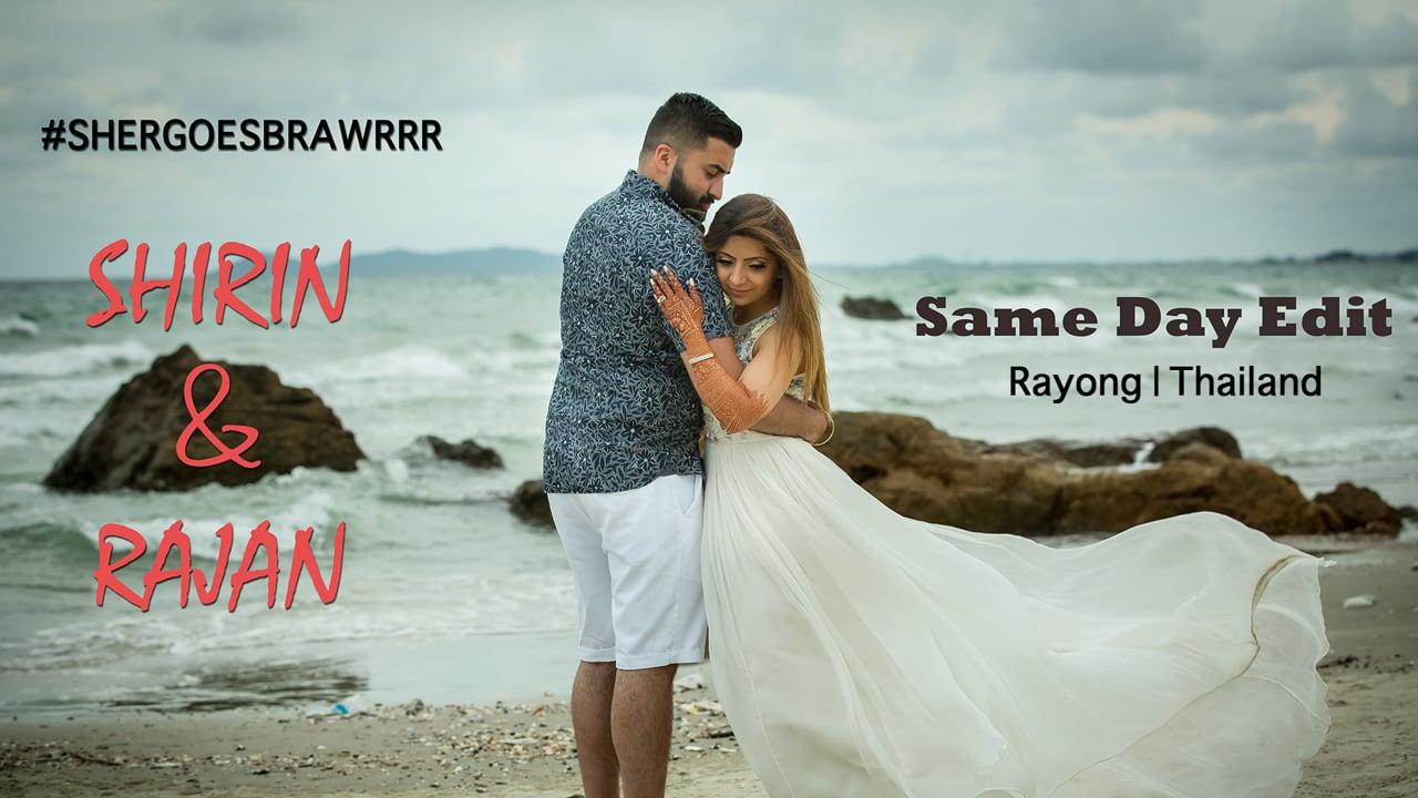 Same Day Edit   Shirin & Rajan   Rayong, Thailand