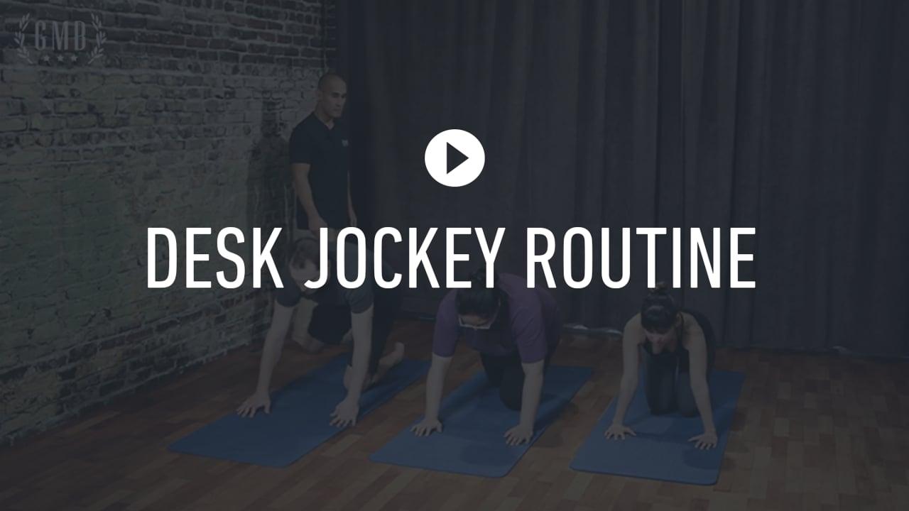 FF Desk Jockey Routine