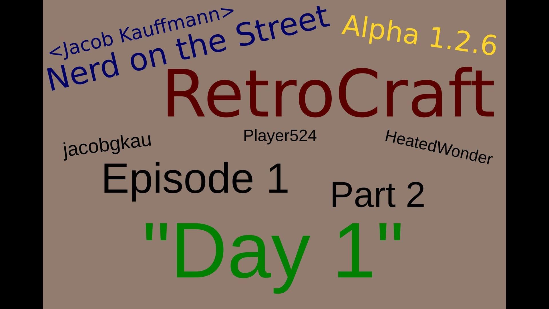 Day 1 - Part 2 - RetroCraft