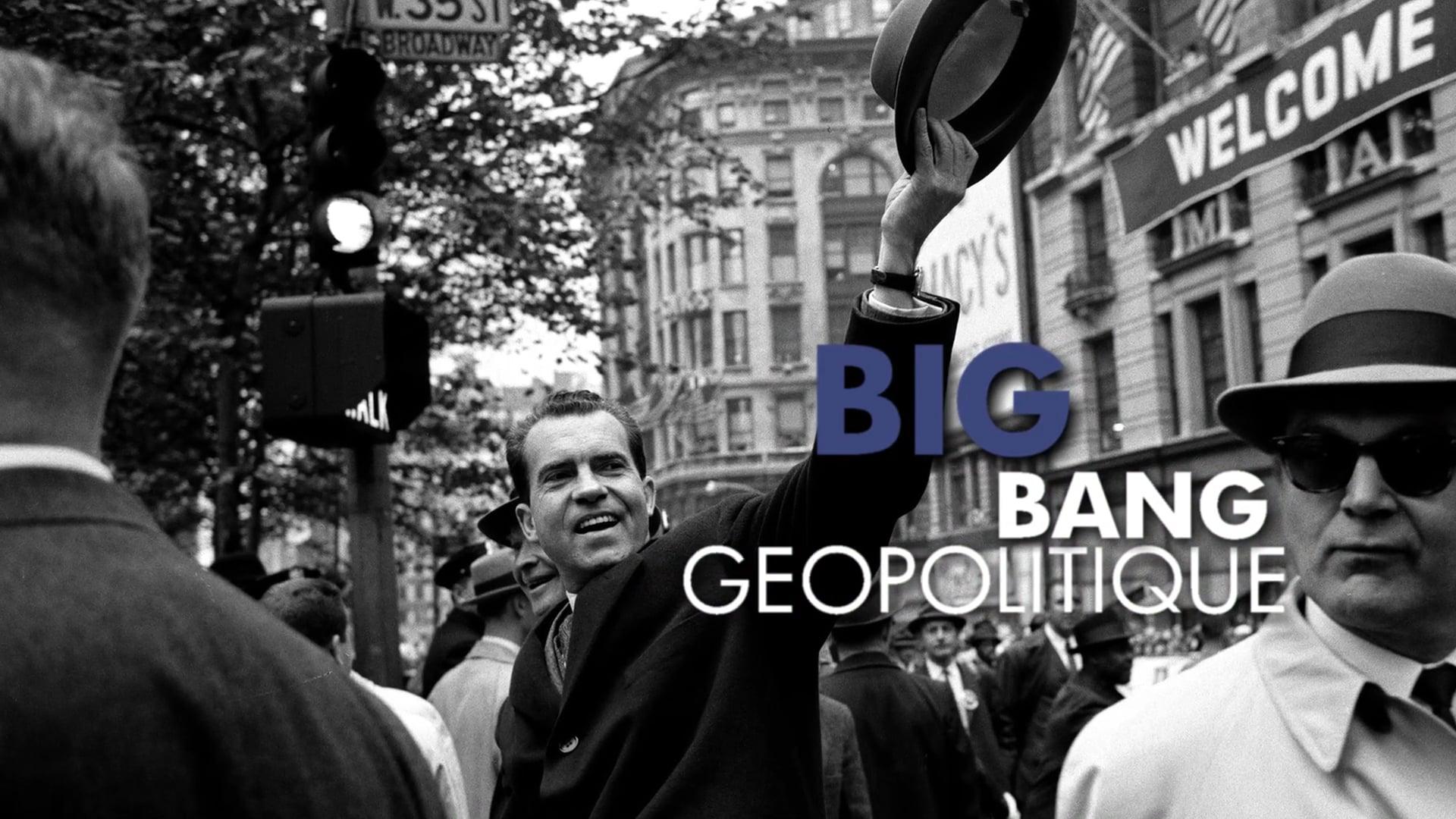 GEOPOLITICAL BIG BANG