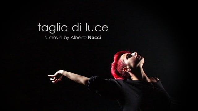 TAGLIO DI LUCE by Alberto Nacci
