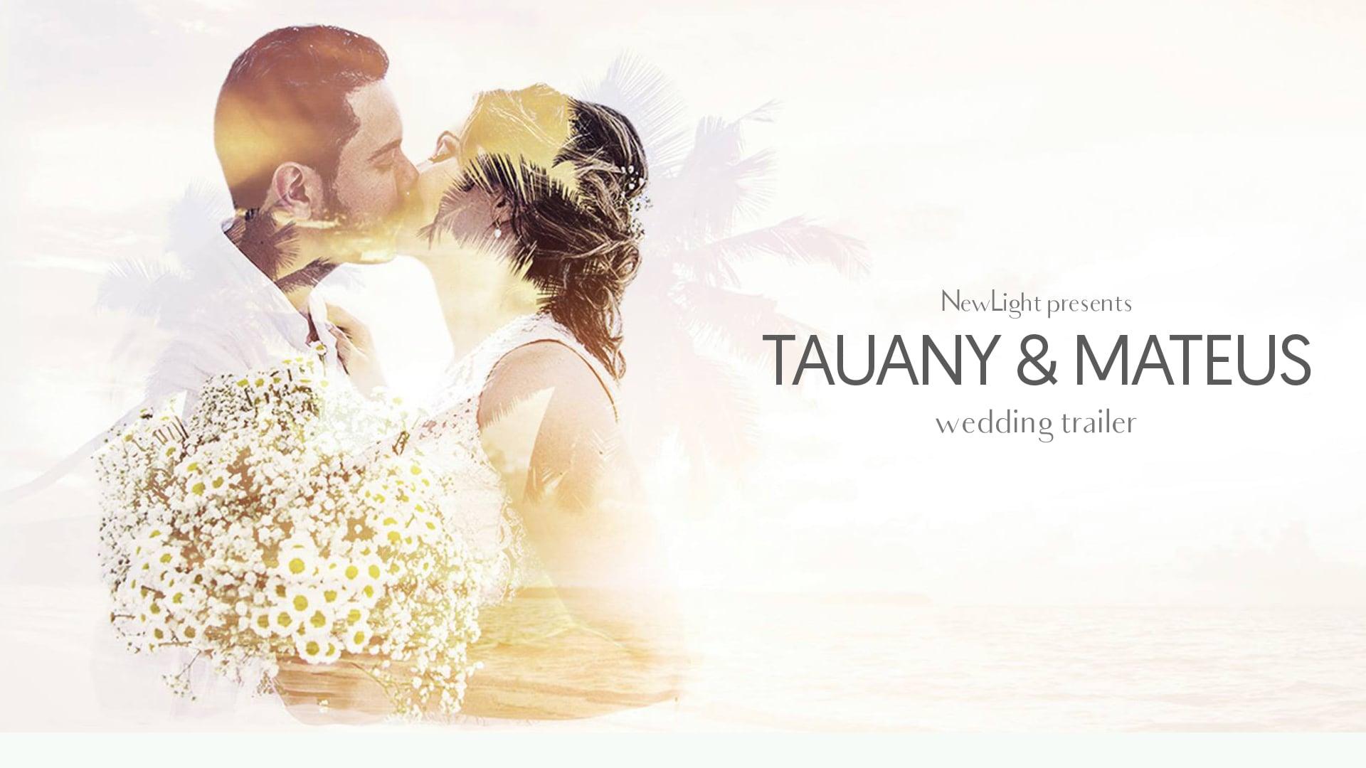 Tauany & Matheus - Wedding Trailer [Ilhabela - Brazil]