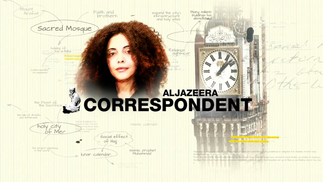 Al Jazeera Correspondent - Mecca Inc
