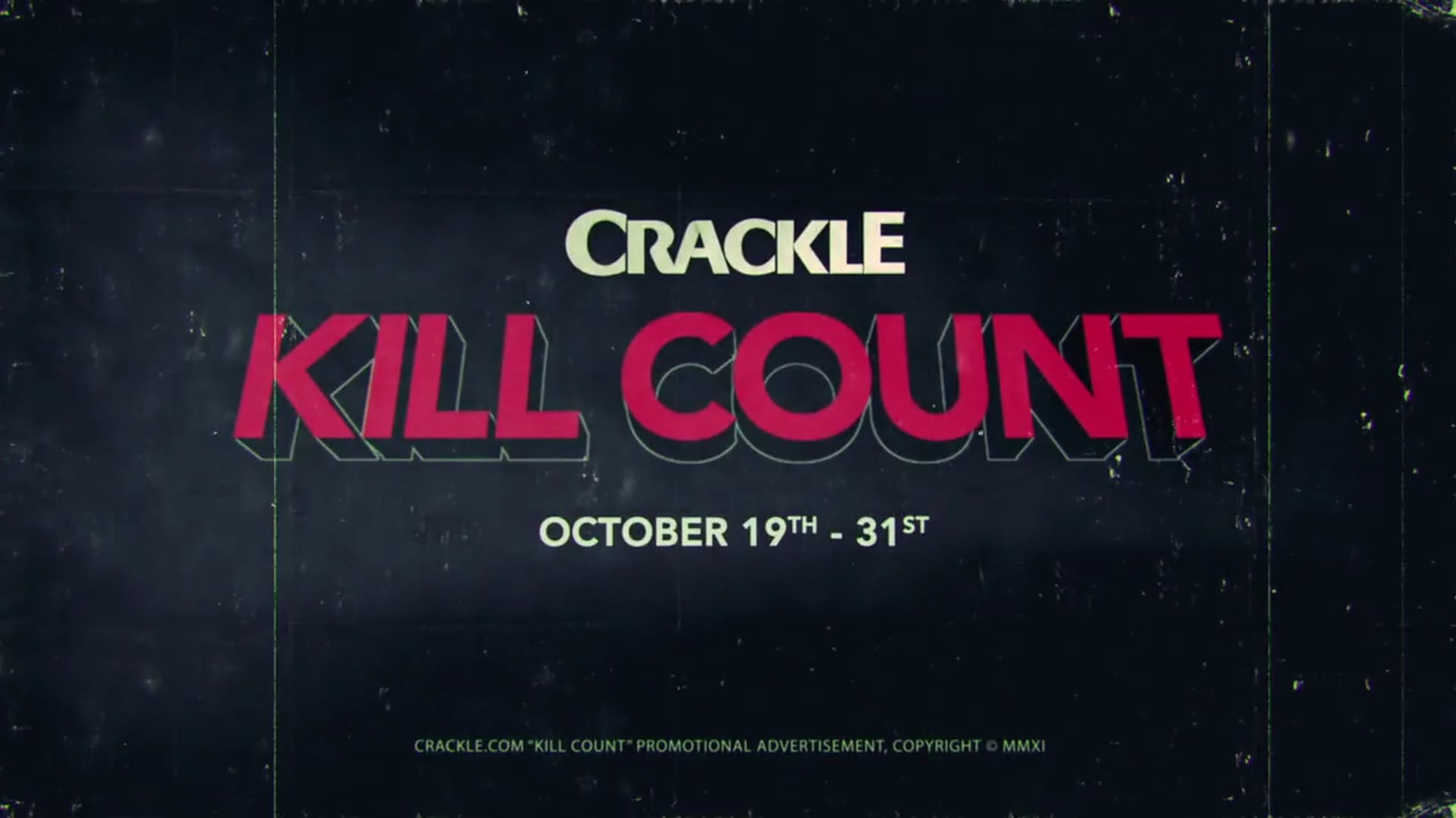 Sony Pictures Entertainment Crackle Kill Count